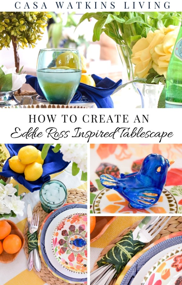 How to create an Eddie Ross Inspired Tablescape in 3 easy steps!
