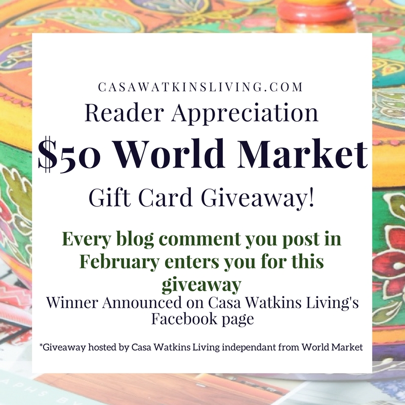 Readers can enter to win a $50 World Market gift card tray this February!  Every comment post you leave is an entry.