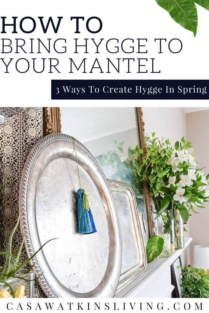 how to bring hygge to spring decor