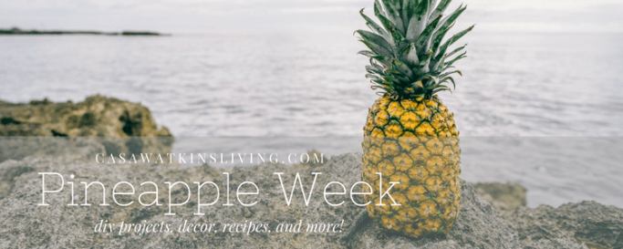 pineapple themed projects, recipes, and home decor!