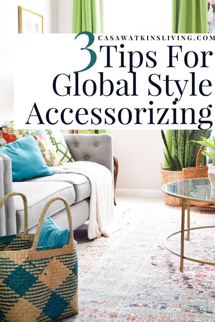 tips for decorating with global style accessories