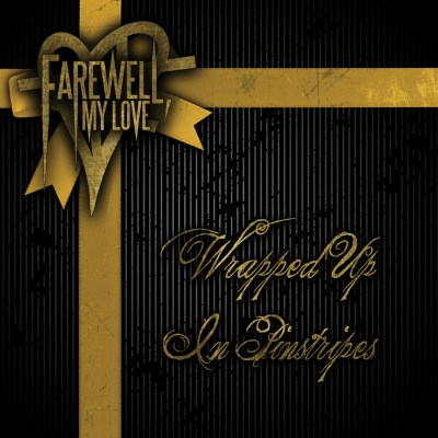farewell my love wrapped up in pinstripes cover art
