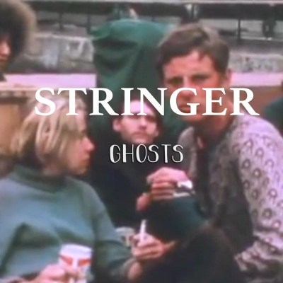 stringer ghosts single art
