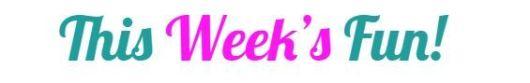 This Week s Fun