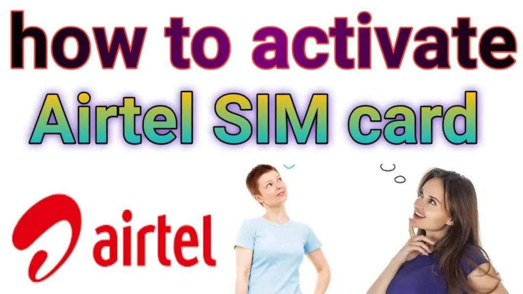 How to activate Airtel sim . एयरटेल सिम कार्ड को एक्टिवेट कैसे करें ।