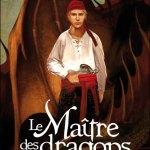 Le Maître des Dragons de Fabrice Colin