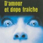 D'amour et dope fraîche – Caryl Férey et Sophie Couronne