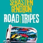 Road tripes – Sébastien Gendron