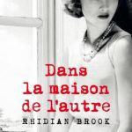 Dans la maison de l'autre – Rhidian Brook