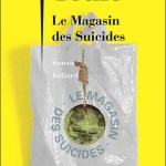 Le magasin des suicides – Jean Teulé