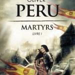 Martyrs d'Olivier Péru