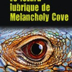 Le lézard lubrique de Melancholy Cove – Christopher Moore
