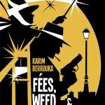 Fées, weed et guillotines : petite fantaisie pleine d'urbanité de Karim Berrouka