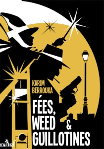 Fees-weed-et-guillotines