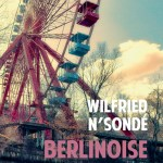 Berlinoise – de Wilfried N'Sondé