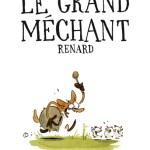 Le grand méchant renard – de Benjamin Renner