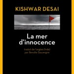 La mer d'innocence – de Kishwar Desai