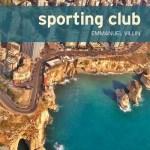 Sporting club – de Emmanuel Villin