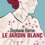 Le jardin blanc – de Stephanie Barron