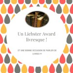 Liebster award livresque – encore une occasion de causer bouquins