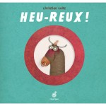 Heu-reux ! / Christian Voltz