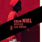 Seules les bêtes – de Colin Niel (Rouergue)