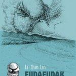 Li-Chin Lin : Fudafudak, l'endroit qui scintille (Ça et là)