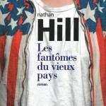 Les fantômes du vieux pays – de Nathan Hill (Gallimard)