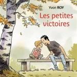 Les petites victoires – de Yvon Roy (Rue de Sèvres)