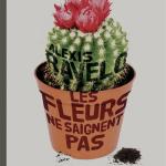 Les fleurs ne saignent pas – de Alexis Ravelo (Mirobole)