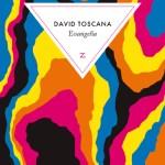 Evangelia – David Toscana (Zulma)