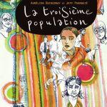 La troisième population – Aurélien Ducoudray et Jeff Pourquié (Futuropolis)
