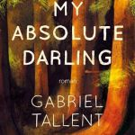 My absolute darling – Gabriel Tallent (Gallmeister)