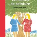 Les boîtes de peinture / Marcel Aymé et May Angeli (Ed. des Eléphants)