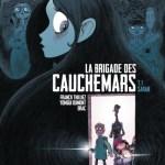 La brigade des cauchemars – Franck Thilliez et Yomgui Dumont (Jungle)