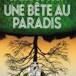 Une bête au paradis – Cécile Coulon (L'Iconoclaste)