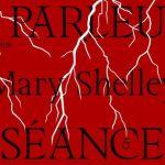 Podcast littéraire sur Mary Shelley par Hélène Frappat