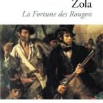 La fortune des Rougon – Emile Zola