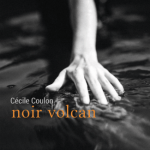 Noir volcan – Cécile Coulon (Castor Astral)