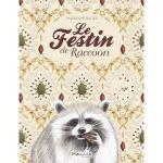 Le festin de Raccoon – Marianne Ratier (Marmaille et compagnie)