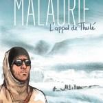 Malaurie, l'appel de Thulé – Malaurie, Makyo, Bihel (Delcourt)