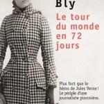 Le tour du monde en 72 jours – Nellie Bly