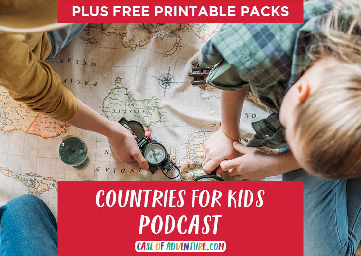 CASE OF ADVENTURE - Countries for Kids Podcast