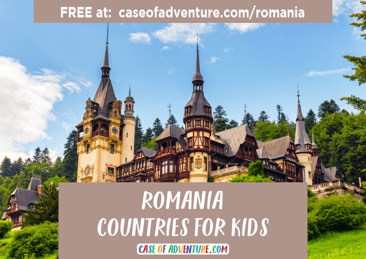 Romania - Countries for Kids - CASE OF ADVENTURE .com