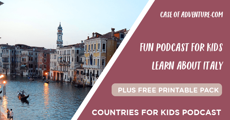 Italy for Kids - Case of Adventure .com