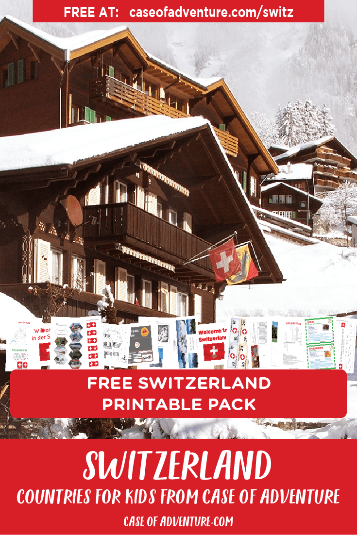 Switzerland FREE Printables - Case of Adventure .com