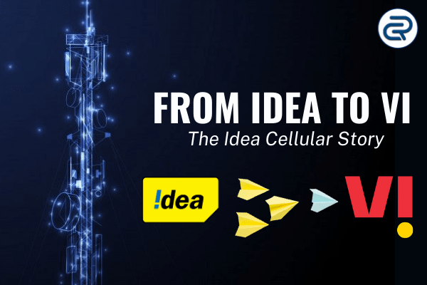 Idea Cellular case study_ From Idea to Vi
