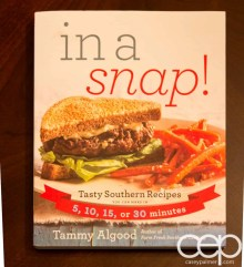 The 2013 100 1-10 — Tammy Allgood - In a Snap! Tasty Southern Recipes You Can Make in 5, 10, 15 or 30 Minutes!
