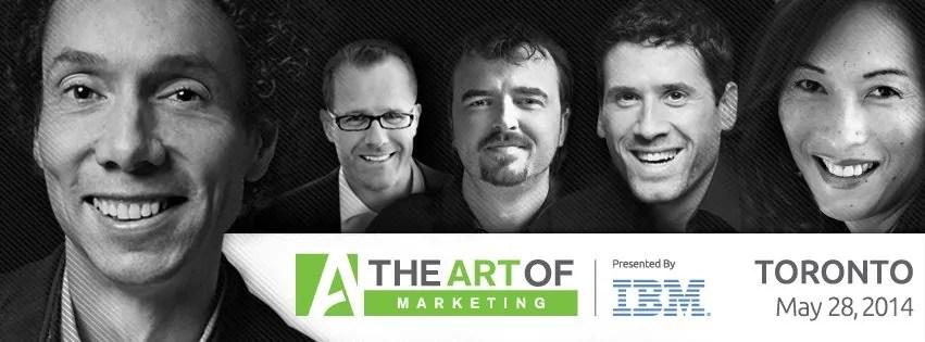 The Art of Marketing — Toronto 2014 — All Speakers