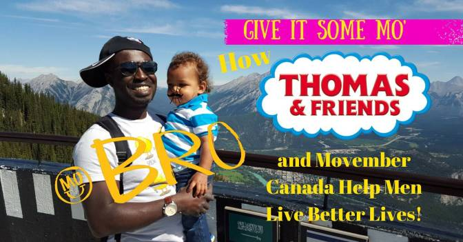 Give it Some Mo' — How Thomas & Friends and Movember Canada Help Men Live Better Lives! (Featured Image)